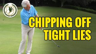 How To Hit A Chip Shot On A Tight Lie In Golf